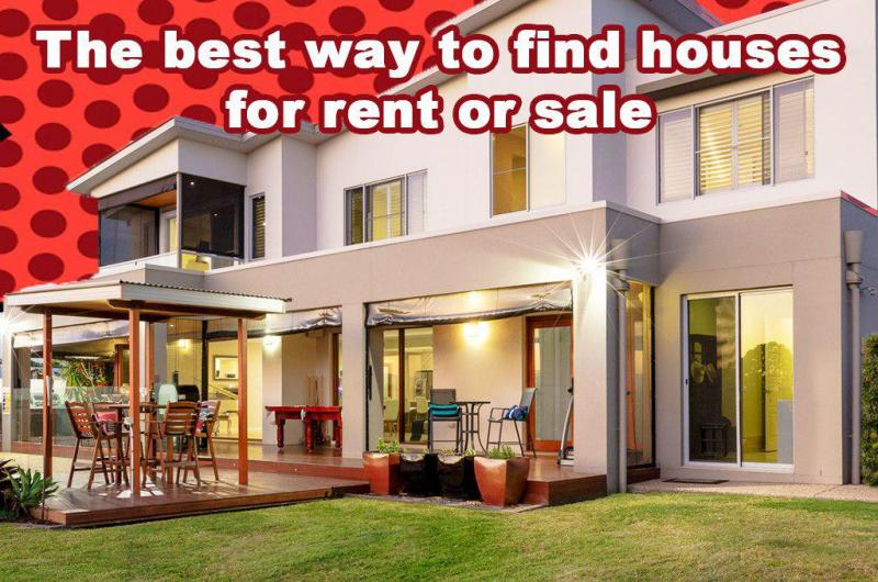 The best way to find houses for rent or sale