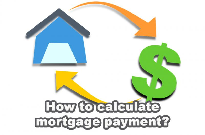 How to calculate mortgage payment?
