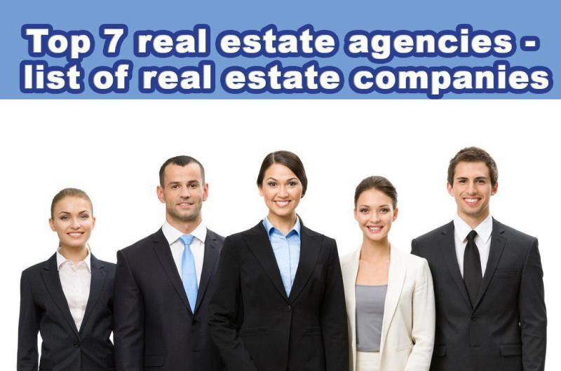 Top 7 Real Estate Agencies
