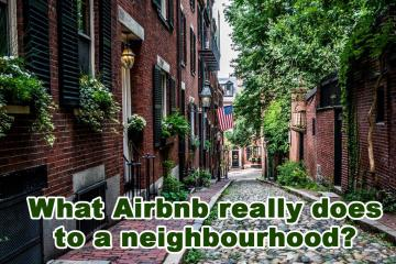 What Airbnb really does to a neighbourhood?