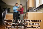 What is the differences Between Real Estate Agents and Realtors?