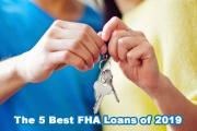 The 5 Best FHA Loans of 2019