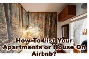 How To List Your Apartments or House On Airbnb?